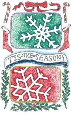 Drawing - Tis The Season by Ralf Schulze