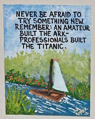 Etsy Art Mixed Media - Titanic Quote by Joe Kopler