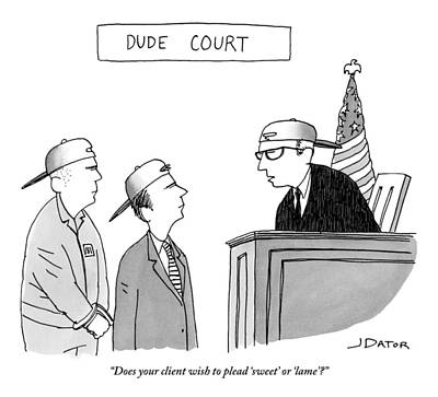 Teenager Drawing - Title: Dude Court. A Judge Addresses A Defendant by Joe Dator