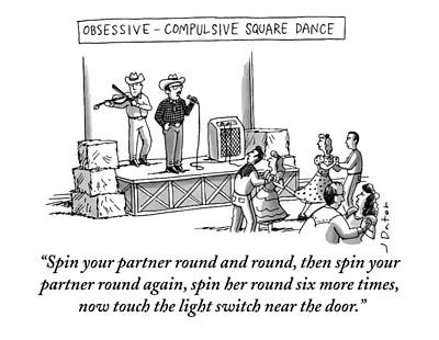 Country And Western Drawing - Obsessive Compulsive Square Dance by Joe Dator