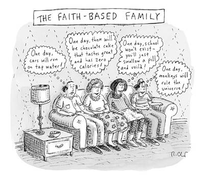 Dad Drawing - Title: The Faith-based Family. A Family Sits by Roz Chast