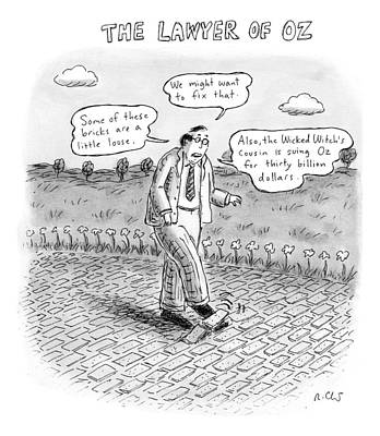 Wizard Drawing - Title: The Lawyer Of Oz A Man Walks by Roz Chast