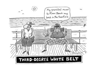 Miami Drawing - Title: Third Degree White Belt. An Old Man by Danny Shanahan