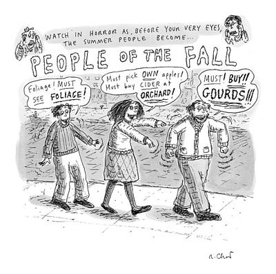 Niagra Falls Drawing - Title: Watch In Horror As Before Your Very Eyes by Roz Chast