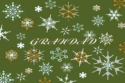 Digital Art - To Grandad At Christmas Greeting With Snowflakes by Taiche Acrylic Art