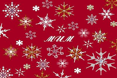 Digital Art - To Mum At Christmas Greeting With Snowflakes by Taiche Acrylic Art