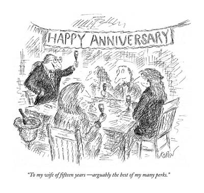 To My Wife Of Fifteen Years  - Arguably The Best Art Print by Edward Koren