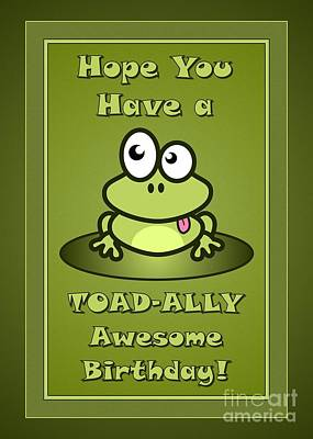 Digital Art - Toadally Awesome Birthday by JH Designs