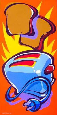Toaster Painting - Toast Is The Most by John HInderliter