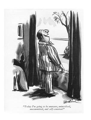 Pajamas Drawing - Today I'm Going To Be Unaware by Eldon Dedini