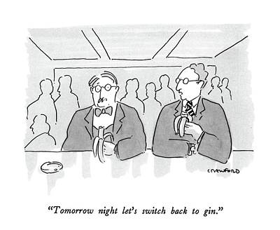 Drinking Drawing - Tomorrow Night Let's Switch Back To Gin by Michael Crawford