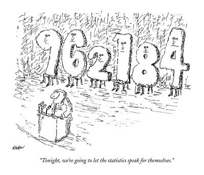 1974 Drawing - Tonight, We're Going To Let The Statistics Speak by Edward Koren