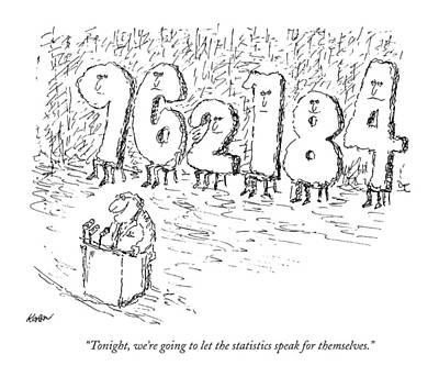 He-man Drawing - Tonight, We're Going To Let The Statistics Speak by Edward Koren