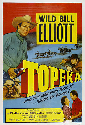 1953 Movies Photograph - Topeka, Top Wild Bill Elliott, Bottom by Everett