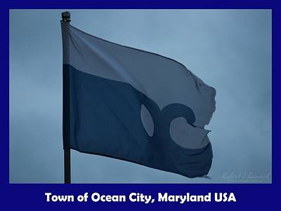 Photograph - Town Of Ocean City Flag by Robert Banach