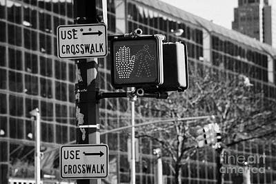 Crosswalk Photograph - Traffic Lights And Red Hand Stop Signal And Use Crosswalk Signs Intersection New York City by Joe Fox