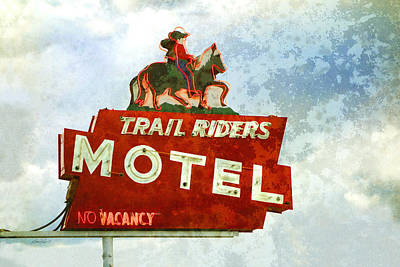 Photograph - Trail Riders Motel Neon Sign by Ann Powell