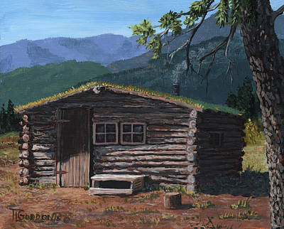 Mountain Man Painting - Trapper Cabin by Timithy L Gordon