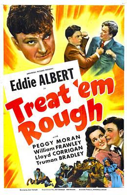 Lapel Photograph - Treat Em Rough, Us Poster, Top Eddie by Everett