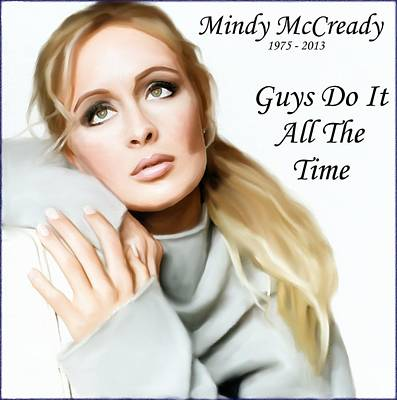 Digital Art - Tribute Mindy Mccready Guys Do It All The Time by Davandra Cribbie