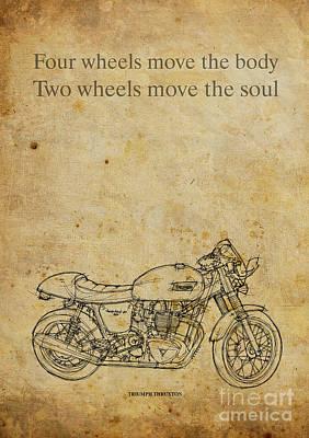 Triumph Thruxton - Motorcycle Quote Art Print by Pablo Franchi