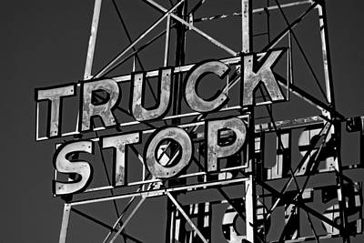 Photograph - Truck Stop Sign by Daniel Woodrum