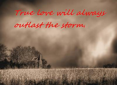 Photograph - True Love Will Always Outlast The Storm by JC Findley