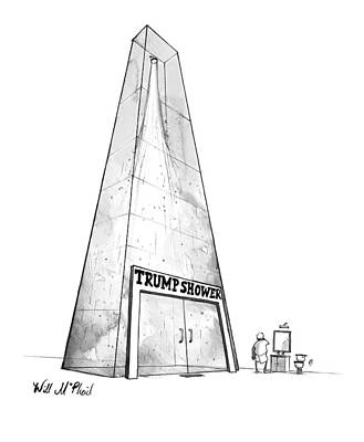 Donald Drawing - Trump Shower -- A Man's Shower Is A Huge Glass by Will McPhail