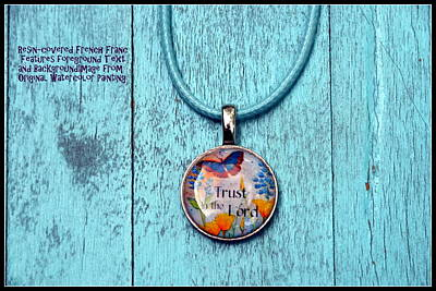 Jewelry - Trust In The Lord Resin French Franc Pendant by Carla Parris