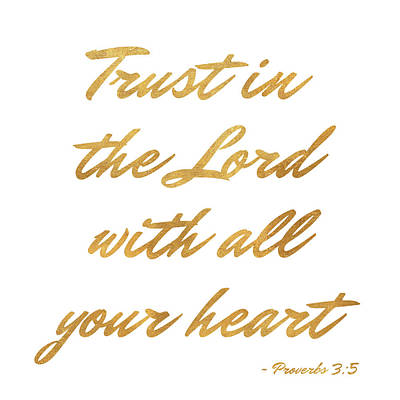 The Lord Digital Art - Trust In The Lord by Sd Graphics Studio