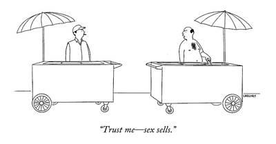Trust Me - Sex Sells Art Print by Alex Gregory