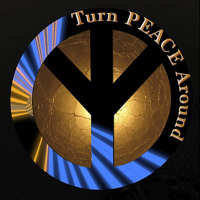 Digital Art - Yes We Can - Turn Peace Around by Charlie and Norma Brock
