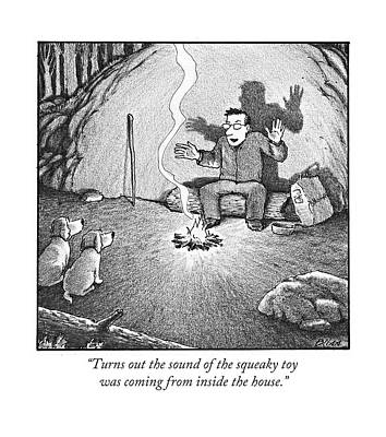 Turns Out The Sound Of The Squeaky Toy Was Coming Art Print by Harry Bliss