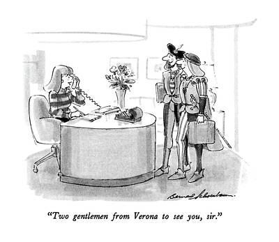 Drawing - Two Gentlemen From Verona To See by Bernard Schoenbaum