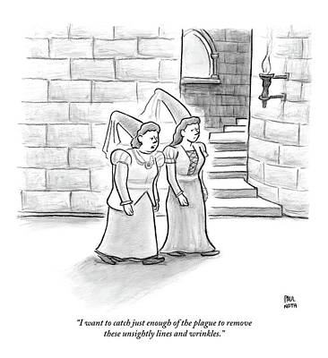 Catch Drawing - Two Medieval-age Women Are Seen Walking by Paul Noth