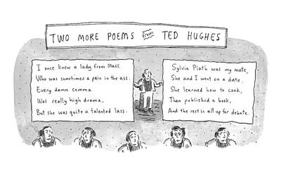Two More Poems From Ted Hughes Art Print by Roz Chast