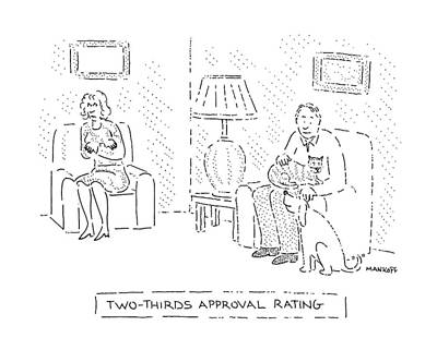 Two-thirds Approval Rating Art Print by Robert Mankoff