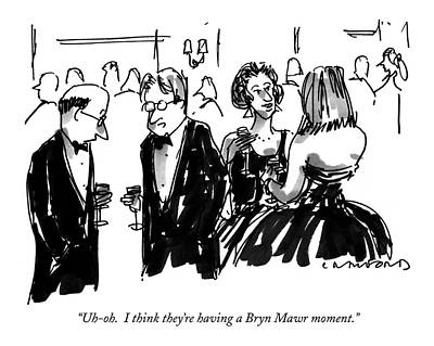 Uh-oh.  I Think They're Having A Bryn Mawr Moment Art Print by Michael Crawford