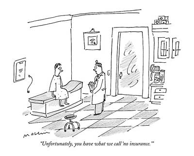 Insurance Drawing - Unfortunately by Michael Maslin
