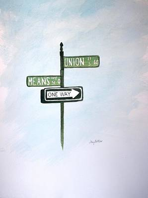 Painting - Union Means One Way by Stacy C Bottoms