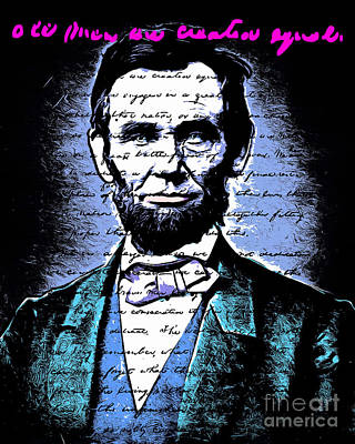 Photograph - United States President Abraham Lincoln Gettysburg Address All Men Are Created Equal 20140914poster by Wingsdomain Art and Photography