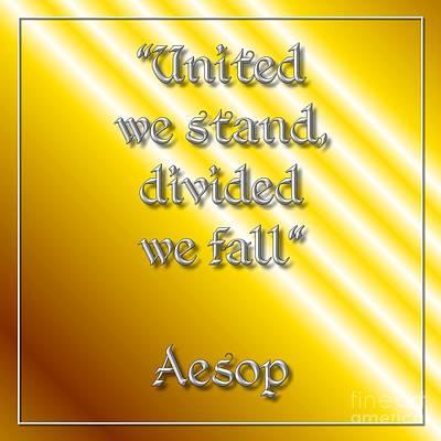 John Digital Art - United We Stand Aesop 1 by Rose Santuci-Sofranko