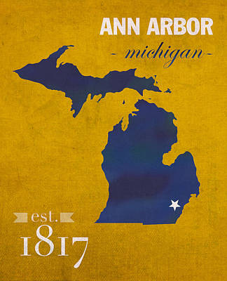 University Mixed Media - University Of Michigan Wolverines Ann Arbor College Town State Map Poster Series No 001 by Design Turnpike