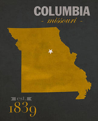 University Of Missouri Tigers Columbia Mizzou College Town State Map Poster Series No 069 Art Print