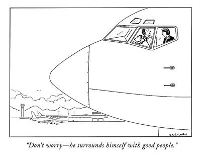 Plane Drawing - Don't Worry - He Surrounds Himself With Good by Alex Gregory