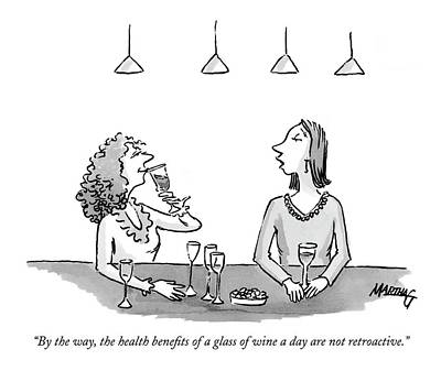 Wine Drawing - By The Way, The Health Benefits Of A Glass by Martha Gradisher