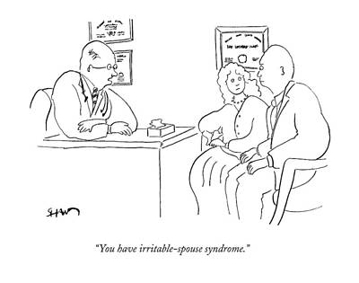 You Have Irritable-spouse Syndrome Art Print