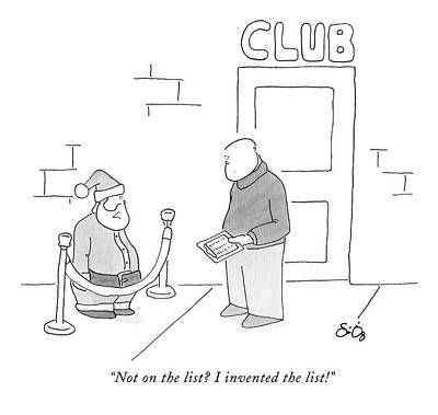 Santa Claus Drawing - Not On The List? I Invented The List! by Sean O'Neill