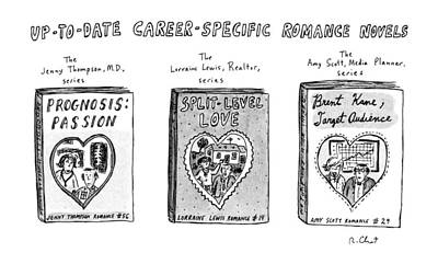 Novel Drawing - Up-to-date Career-specific Romance Novels by Roz Chast