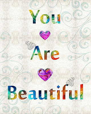 Uplifting Art - You Are Beautiful By Sharon Cummings Art Print